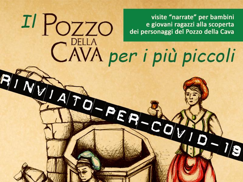 Rinviato per Covid l'evento «Il Pozzo della Cava per i più piccoli»